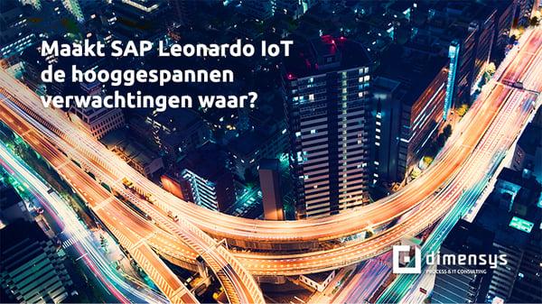 Maakt SAP Leonardo IoT de hooggespannen verwachtingen waar?