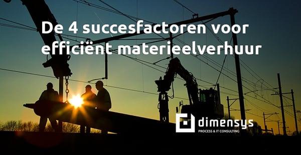 De 4 succesfactoren voor efficiënt materieelverhuur